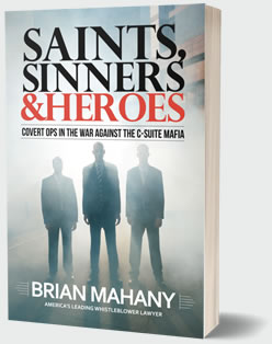 Saints, Sinners, & Heroes by Brian Mahany